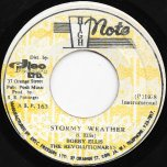 Stormy Weather / Stormy Dub - Bobby Ellis And The Revolutionaries / The Revolutionaries