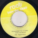 Starsky And Hutch / Straight To Yabby Youth Head (Dub) - U Brown / King Tubby