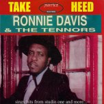 Take Heed - Ronnie Davis And The Tennors