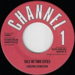 Tale Of Two Cities / Dub - Carlton Livingston