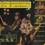 Taxi Connection Live In London - Various..Sly And Robbie..Ini Kamoze..Half Pint..Yellowman