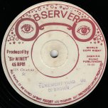 Tenement Yard / Never Tell I  - Dennis Brown / Horace Andy