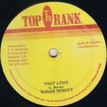 That Love / Ver - Sugar Minott