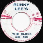 The Clock / Oh Girl - John Holt