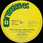 The Outlaw - Josey Wales