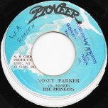Nosey Parker / Ver - The Pioneers