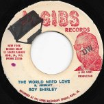 The World Needs Love / Hold Them - Roy Shirley