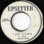 The Lama / Iron Fist - Jah Lloyd / Lee Perry