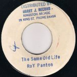 The Same Old Life / Ver - Roy Panton