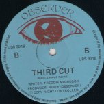 Third Cut (Rasta Have Faith) / Oh No Not My Baby - Freddie McGregor