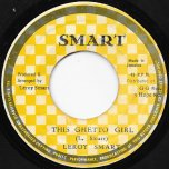 This Ghetto Girl / Ghetto Ver - Leroy Smart