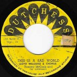 This Is A Sad World / A Little Bit Of Heaven - Lloyd Williams And Chorus / The Tommy McCook Band