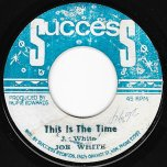 This Is The Time / Ver - Joe White