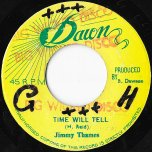 Time Will Tell / Dawn Patrol - Jimmy Thames / Dawn All Stars