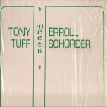Tony Tuff Meets Errol Scorcher - Tony Tuff and Errol Scorcher