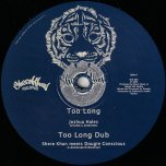 Too Long / Too Long Dub / Equal Rights / Equal Rights Dubwise - Joshua Hales / Shere Khan Meets Dougie Conscious / Haroon Ayyaz