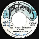 Too Much Criticism / A True Scientist Style Dub - Wellesly Braham