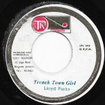 Trench Town Girl / Jones Town Girl Ver - Lloyd Parks