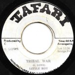 Tribal War / Peace And Harmony Ver - Little Roy