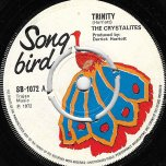 Trinity / Monkey Drop - The Crystalites / Scotty