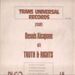 Truths And Rights / Time - Dennis Alcapone and The Star Keys / Gene Rondo
