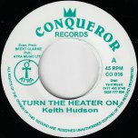 Turn The Heater On / Ver - Keith Hudson