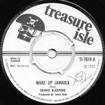 Wake Up Jamaica / Ver - Dennis Alcapone / Tommy McCook And The Supersonics