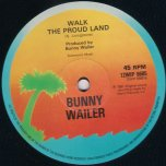 Dancing Shoes / Walk The Proud Land - Bunny Wailer
