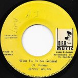 Want To Be No General / Dub Wise - Dennis Brown / DEB Music Players