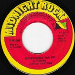 Watch What You Do / Dub - Junior Keeting / Scientist