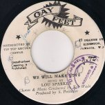 We Will Make Love / Sticker - Lou Sparks (Lloyd Parks) / Roland Alphonso