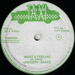 What A Feeling /  Ver - Gregory Isaacs