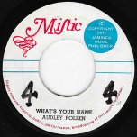 Whats Your Name / Ver - Audley Rollens / Now Gen