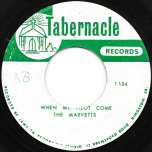When My Pilot Come / Daniel God - The Marvetts