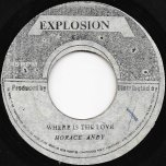 Where Is The Love / Wet Vision - Horace Andy / U Roy