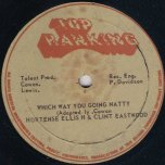 Which Way You Going Natty / Dubwise Dreddy - Hortense Ellis and Clint Eastwood