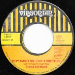 Why Cant We Live Together / Ver - Tinga Stewart