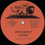 Wicked Ah Go Feel It / Musical Episode - Sugar Minott / Horace Andy