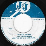 Winey Winey / I Dont Care - The Kingstonians