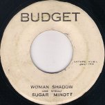 Woman Shadow / Ver - Sugar Minott And The Versionaires