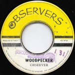 Woodpecker / Ital Buddy - Observer / The Virgins