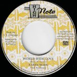 World Wide Love / World Wide Dub - Karen Mark / Soul Syndicate