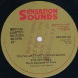 Youve Lost That Loving Feeling / Endlessly - The Heptones / Dobby Dobson